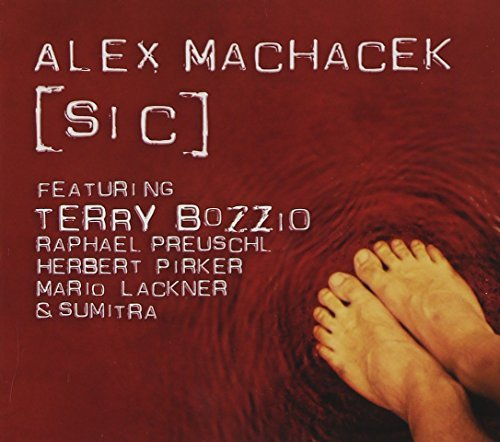 Alex Machacek [sic] Featuring Terry Bozzio