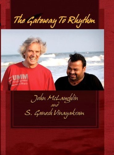 Mclaughlin Vinayakram Gateway To Rhythm