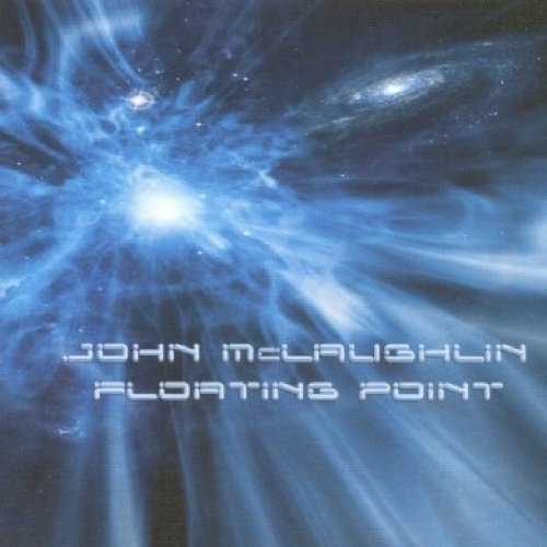 John Mclaughlin Floating Point