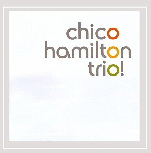 Hamilton Chico Trio! Live At Artpark