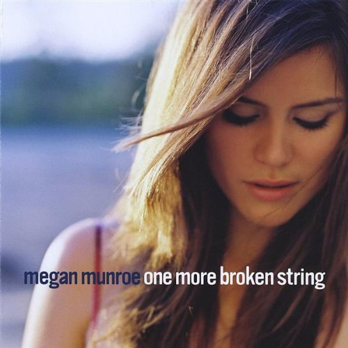 Megan Munroe One More Broken String