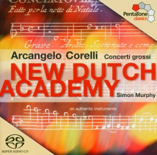 A. Corelli Concerti Grossi 'sacd Murphy New Dutch Acad