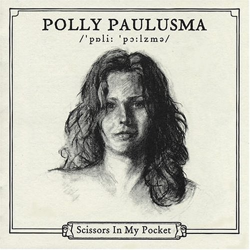Polly Paulusma Scissors In My Pocket