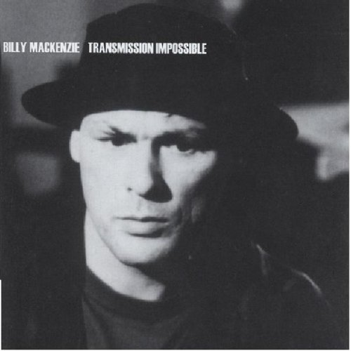 Billy Mackenzie Transmission Impossible