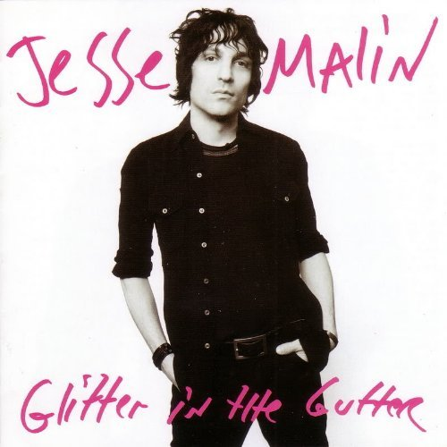 Jesse Malin Glitter In The Gutter