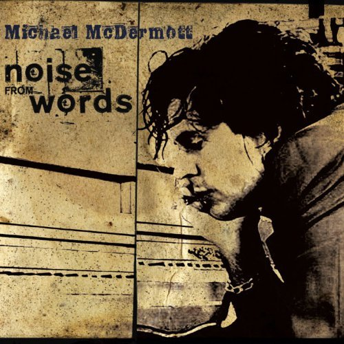 Michael Mcdermott Noise From Words