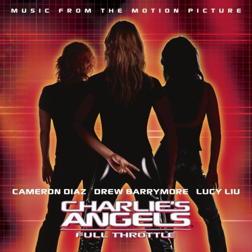 Charlie's Angels Full Throttl Soundtrack Nickelback Boweie Gibb