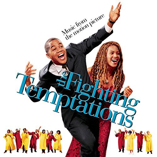 Fighting Temptations Soundtrack Beyonce Destiny's Child Evans Solange Nesby T Bone Caesar