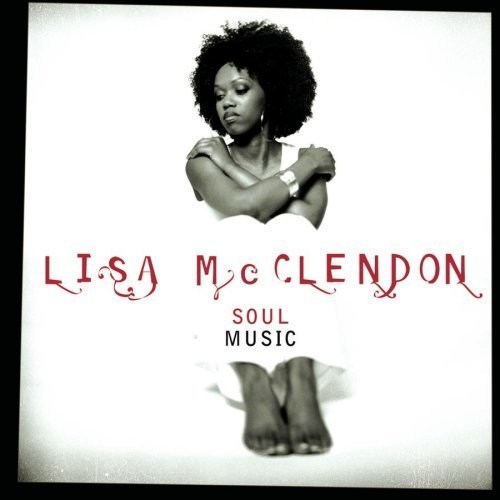Mcclendon Lisa Soul Music