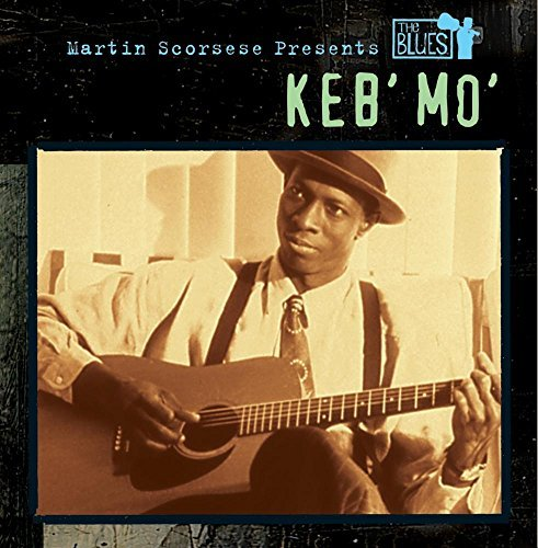 Keb' Mo' Martin Scorsese Presents The B CD R Martin Scorsese Presents The B