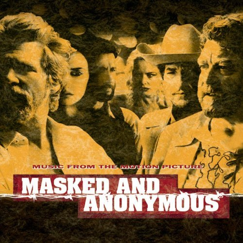 Masked & Anonymous Soundtrack Magokoro Brothers Caesar Dylan Grateful Dead Los Lobos