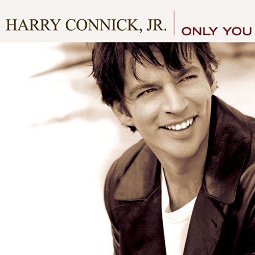 Harry Jr. Connick Only You