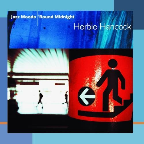 Herbie Hancock Jazz Moods 'round Midnight