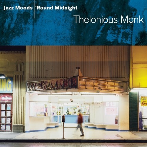 Thelonious Monk Jazz Moods 'round Midnight