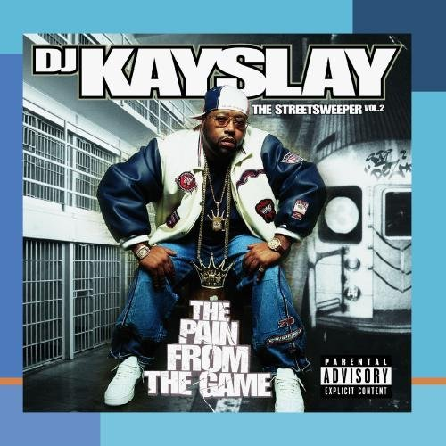 Dj Kayslay Vol. 2 Streetsweeper Pain Fro Explicit Version