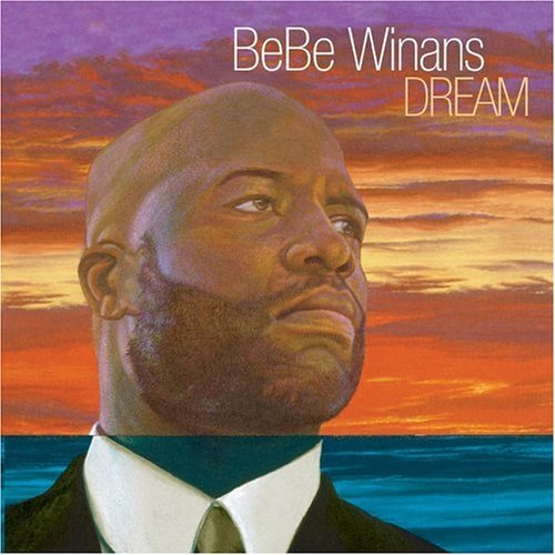Bebe Winans Dream