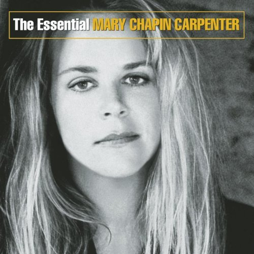Mary Chapin Carpenter Essential Mary Chapin Carpente