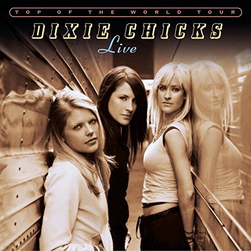 Dixie Chicks Top Of The World Tour Live 2 CD Set