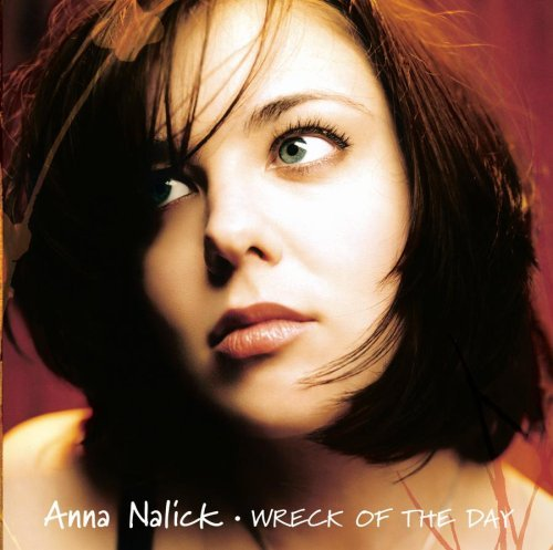 Anna Nalick Wreck Of The Day