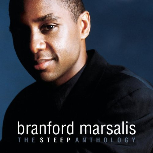 Branford Marsalis Steep Anthology