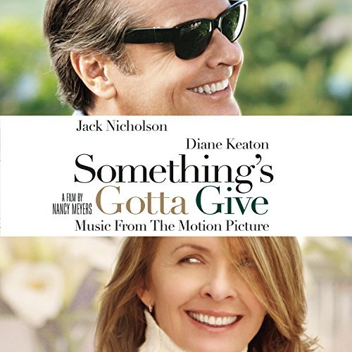 Various Artists Something's Gotta Give Crazy Town Gaye Armstrong Kitt Tyrell Flamingos Gilberto