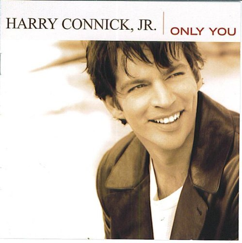 Connick Harry Jr. Only You
