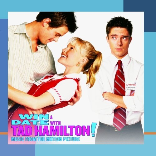 Win A Date With Tad Hamilton Soundtrack CD R 2 CD Set