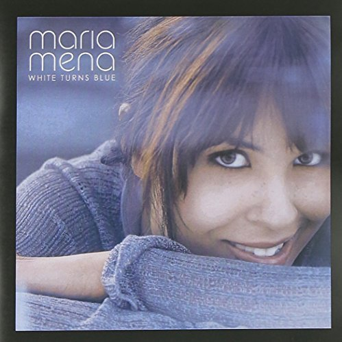 Maria Mena White Turns Blue