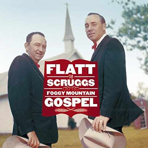 Flatt & Scruggs Foggy Mountain Gospel 2 CD Set