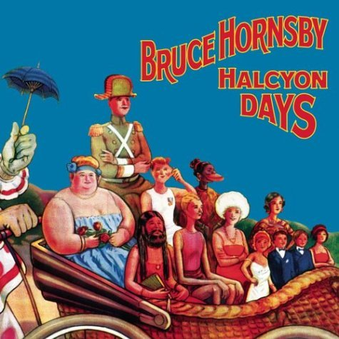Bruce Hornsby Halcyon Days