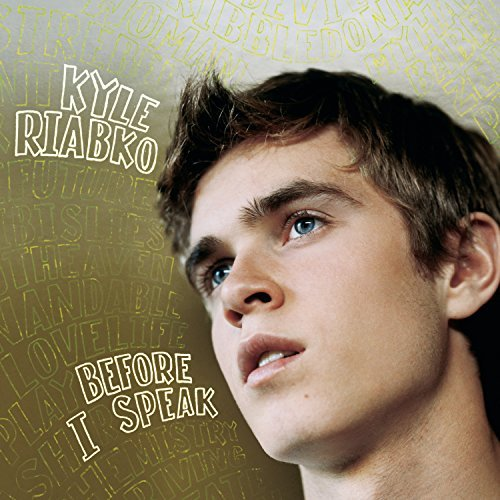 Kyle Riabko Before I Speak CD R