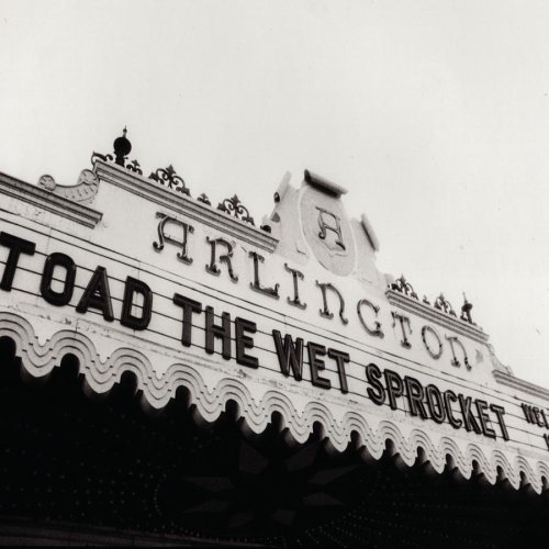 Toad The Wet Sprocket Welcome Home Live At The Arli