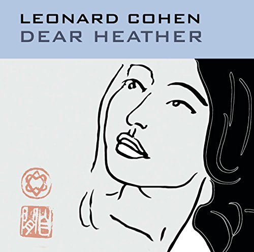 Leonard Cohen Dear Heather
