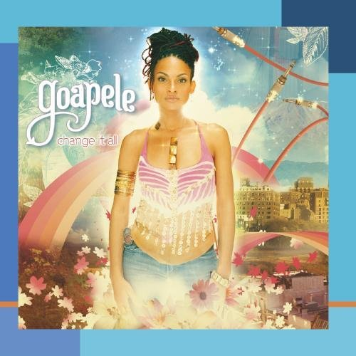 Goapele Change It All
