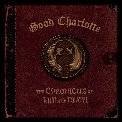 Good Charlotte Chronicles Of Life & Death Explicit Death Version