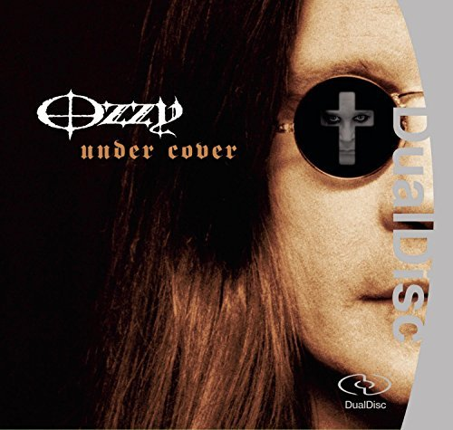 Osbourne Ozzy Under Cover Dualdisc