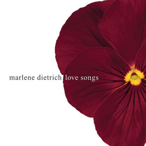 Marlene Dietrich Love Songs