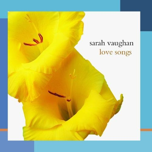 Sarah Vaughan Love Songs This Item Is Made On Demand Could Take 2 3 Weeks For Delivery