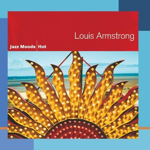Louis Armstrong Jazz Moods Hot