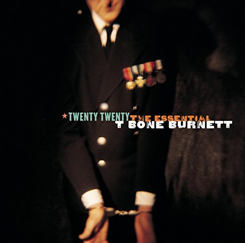 Burnett T Bone Twenty Twenty Essential T Bon Digipak 2 CD Incl. Bonus DVD