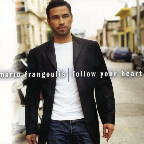 Mario Frangoulis Follow Your Heart Frangoulis