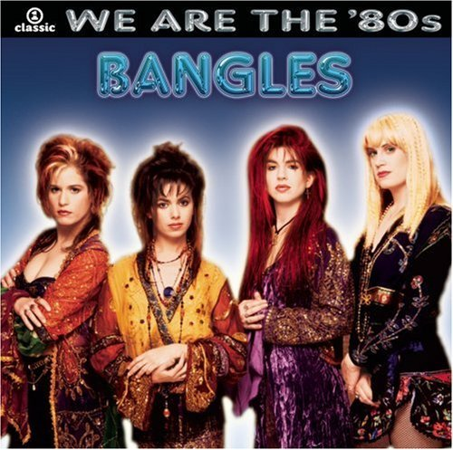 Bangles We Are The '80s