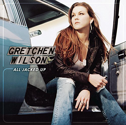 Gretchen Wilson All Jacked Up