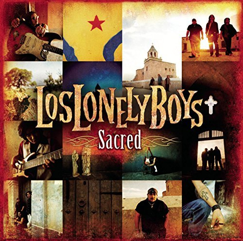 Los Lonely Boys Sacred