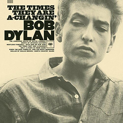 Bob Dylan Times They Are A Changin' Remastered