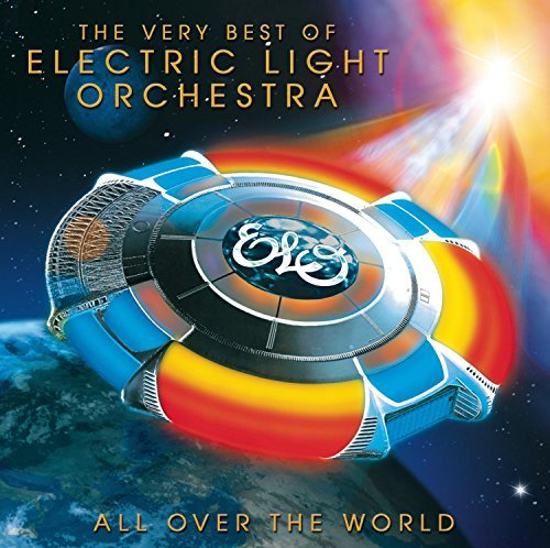 Electric Light Orchestra All Over The World The Very B All Over The World The Very B