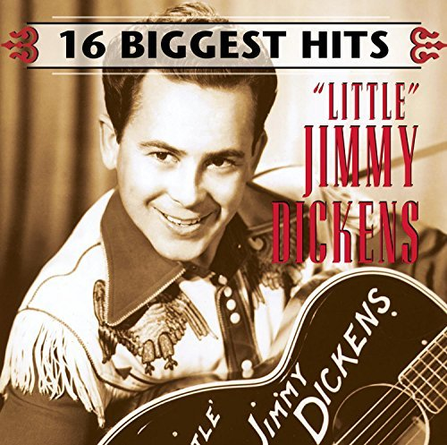 Little Jimmy Dickens 16 Biggest Hits