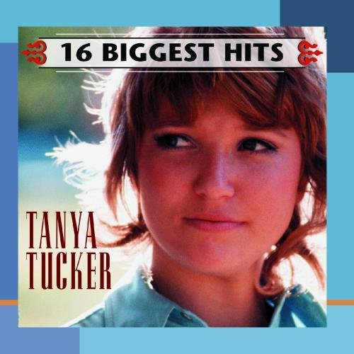 Tanya Tucker 16 Biggest Hits