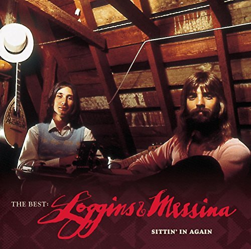 Loggins & Messina Best Loggins & Messina Sittin