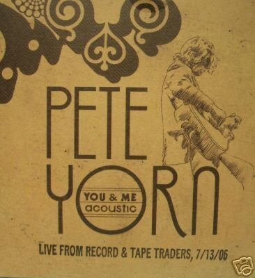 Yorn Pete You & Me Acoustic Live From Record & Tape Trader